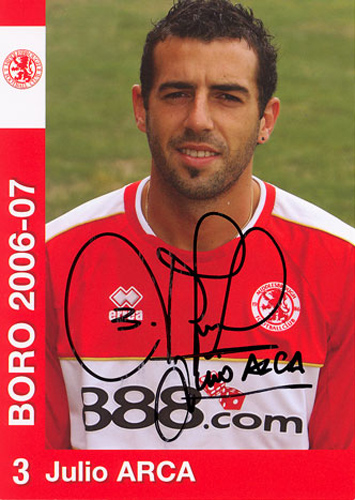 Julio Arca, Middlesbrough, signed 6x4 inch promo card.